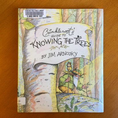 Crinckleroot's Guide to Knowing the Trees by Jim Arnosky