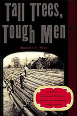 Tall Trees, Tough Men by Robert Pike