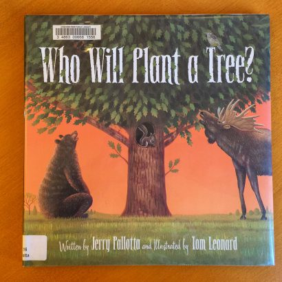Who Will Plant a Tree by Jerry Pallotta